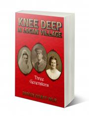 Knee Deep in Logan Village - paperback front cover